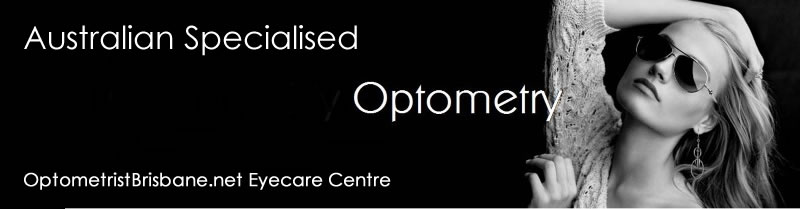 Brisbane Specialised Optomery, OptometristsBrisbane.net Eyecare Centre
